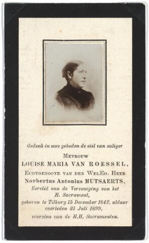 007504 - Bidprentje. louise Maria van Roessel (1842-1899) echtgenote van de Wel.Ed Heer Norbertus Antonius Mutsaerts.