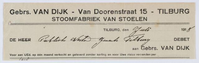 060013 - Briefhoofd. Nota van Gebrs. Van Dijk - Van Doorenstraat 15, Stoomfabriek van Stoelen voor de gemeente Tilburg