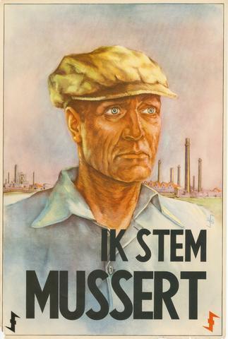 1726_082 - Affiche Tweede Wereldoorlog.   Ik stem Mussert, Propoganda affiche voor de N.S.B.  Opdrachtgever: NSB. Ontwerper: A. G., Afmeting: 60x90 cm, Drukker onbekend.  WOII. WO2.