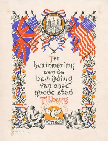 1726_063 - Affiche Tweede Wereldoorlog.   Ter herinnering aan de bevrijding van onze goede stad Tilburg.   Van ontwerper Frans van Uden, Afmeting: 25x32 cm, Drukker onbekend, 27 oktober 1944.  WOII. WO2.