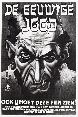 013645 - WOII; WO2; Tweede Wereldoorlog. Propaganda. Affiche voor een antisemitische film. Na 1941 mogen in de bioscopen nog enkel Duitse films worden vertoond, voornamelijk van propagandistische aard. Desondanks stijgt het bioscoopbezoek in Tilburg enorm: van 550.000 in 1939 tot maar liefs 1.284.000 in 1943.