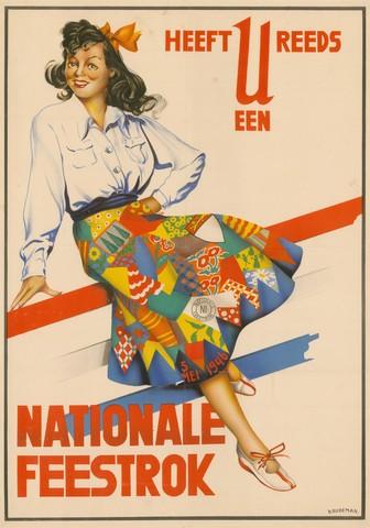 1726_086 - Affiche Tweede Wereldoorlog.   Heeft u reeds een nationale feestrok. Ontworpen door Rüdeman, Dolly. Ter gelegenheid van Bevrijdingsdag op 5 mei 1946.   Afmeting: 47x68 cm , Drukker onbekend.  WOII. WO2. Bevrijding.