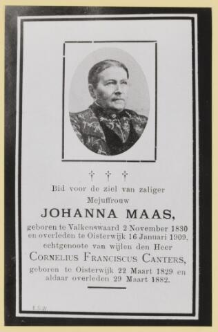 077019 - Bidprentje. Johanna Maas, geboren te Valkenswaard op 2 november 1830 en overleden te Oisterwijk op 16 januari 1909. Echtgenote van Cornelius Franciscus Canters. Hij werd geboren te Oisterwijk op 22 maart 1829 en overleed aldaar op 29 maart 1882. Hij was van 1879 - 1881 burgemeester van Oisterwijk.