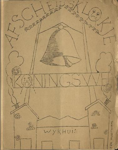"""1608_024_ - """"Afscheidsklokje Koningswei"""" Speciale uitgave van 'Het Klokske', ter gelegenheid van het sluiten van wijkcentrum 'De Koningswei'"""