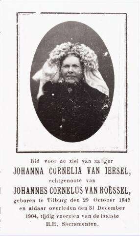 007725 - Bid voor de ziel van zaliger Johanna Cornelia van Iersel, echtgenoote van Johannes Cornelus van Roessel, geboren te Tilburg den 29 October 1843 en aldaar overleden den 31 December 1904, tijdig voorzien van de laatste H.H.Sacramenten.
