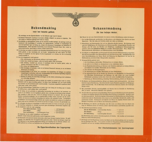 1726_033 - Affiche Tweede Wereldoorlog.   Bekendmaking voor het bezette gebied, een aantal regels o.a. de Duitse weermacht waarborgt de inwoners volledige veiligheid van persoon en eigendom wie zich vreedzaam gedraagt heeft niets te vrezen. Afkomstig van de opperbevelhebber der Legergroep.   Tevens in het duits, Afmeting: 60x56 cm, Drukker onbekend, 1940.  WOII. WO2.