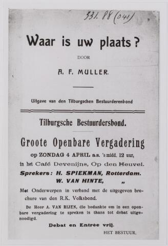 040899 - Vakbeweging. Waar is Uw Plaats door A.F. Muller uitgave Tilburgse bestuurdersbond.