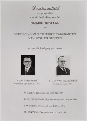 041245 - Vakbeweging. Jubileum. Voorpagina van het menu van de feestmaaltijd ter gelegenheid van het 50-jarig bestaan van de Vereniging van Tilburgse Fabrikanten van Wollen Stoffen en van de huldiging van de heren Frans Mutsaerts, voorzitter 1927-1947, B.J.M. van Spaendonck, secretaris 1921-, N. Aelen, bestuurslid 1926-1947, Alph. Schoenmakers, bestuurslid 1933-1947, J. Weitjens, bestuurslid 1937-1942, Fr. Janssens, bestuurslid 1939-1942.
