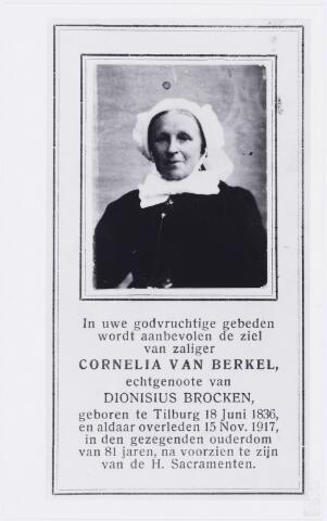 006646 - Cornelia van Berkel, geboren te Tilburg 18 juni 1836 en overleden aldaar op 15 november 1917.  Ze was gehuwd met Dionijsius Brocken.