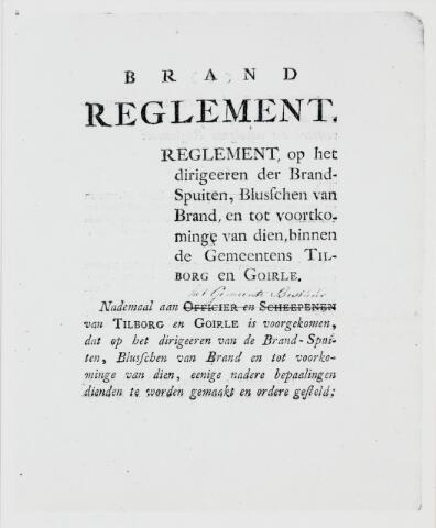 103587 - Brandweer. Brandreglement voor de gemeenten Tilburg en Goirle (1800).