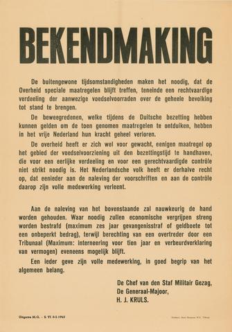 1726_053 - Affiche Tweede Wereldoorlog.   Bekendmaking van het Militair Gezag. Vanaf de bevrijding in 1944 tot het aantreden van het kabinet Schermerhorn-Drees in juni 1945, werd het overheidsgezag in Tilburg uitgeoefend door het Militair Gezag.  Speciale maatregelen tot rechtvaardige veredeling van de aanwezige voedselvoorraden.   Afkomstig van de chef van de de staf Militair Gezag, de Generaal-Majoor, H.J.Kruls.  Afmeting: 35x50 cm, Drukkerij Henri Bergmans N.V. Tilburg, februari 1945.  WOII. WO2.