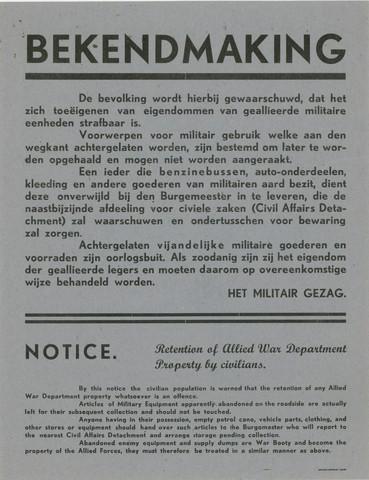 1726_001 - Affiche Tweede Wereldoorlog.   Bekendmaking van het Militair Gezag. Vanaf de bevrijding in 1944 tot het aantreden van het kabinet Schermerhorn-Drees in juni 1945, werd het overheidsgezag in Tilburg uitgeoefend door het Militair Gezag.  De bevolking wordt gewaarschuwd dat het toe-eigenen van eigendommen van militaire eenheden strafbaar is. Tevens in het Engels. Datum onbekend.  WOII. WO2.