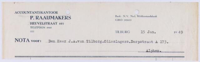 060941 - Briefhoofd. Nota van Accountantskantoor P. Raaijmakers, Heuvelstraat 103 voor de heer J.A. van Tilborg.Olieslagers, Dorpstraat A 173 te Alphen