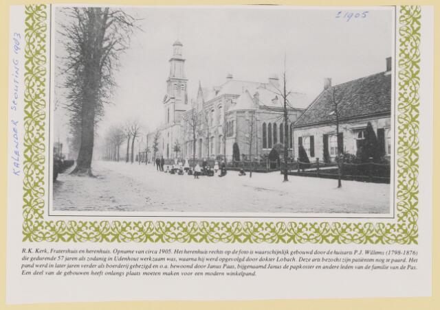 079595 - R.K. Kerk, Fraterhuis en herenhuis circa 1905. Het herenhuis rechts op de foto is waarschijnlijk gebouwd door huisarts P. Willems (1798-1876) die 57 jaren praktijk heeft uitgeoefend opgevolgd door dr. Lobach die zijn patienten bezocht per paard. Na dr. Lobach werd het pand gebezigd als boerderij door Janus Paas, alias de papkoster.