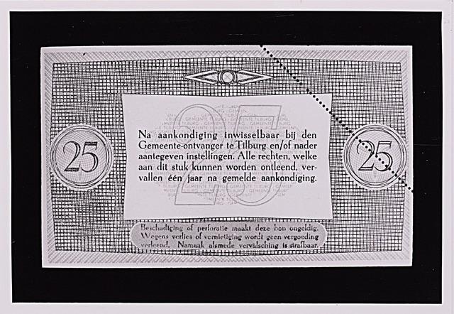 012487 - Tweede Wereldoorlog. Noodgeld. Achterzijde van een biljet van ƒ 25,-, door de gemeente Tilburg achter de hand gehouden voor noodgevallen