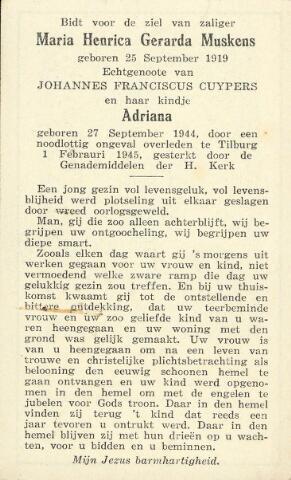 604327 - Tweede Wereldoorlog. Oorlogsslachtoffers. Bidprentje ter nagedachtenis aan Maria H.G. Cuypers-Muskens en haar 4 maanden oude dochtertje Adriana, beiden  om het even gekomen bij een explosie van een V-1 in de Min. Talmastraat te Tilbirg op 1.2.1945.