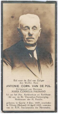 005428 - Bidprentje. Antonie Cornelis van de POL (Goirle 1857- Tilburg 1935), was sinds 1879 onderwijzer aan de school van de Heikant; trouwde in 1898 met Maria Cornelia Paijmans (1861-1954). Hij was lid van kerkbestuur,  kerkkoor en Vincentiusvereniging,  parochie Heikant.