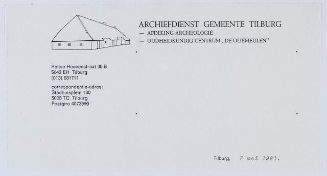 "059486 - Briefhoofd. Briefhoofd van Archiefdienst Gemeente Tilburg, afdeling Archeologie en Oudheidkundig centrum "" De Oliemeulen"", Reitse Hoevenstraat 30B"