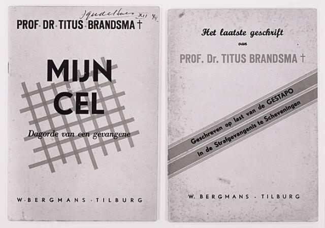 012983 - Tweede Wereldoorlog. Drukkerij W. Bergmans publiceerde het laatste geschrift van Titus Brandsma, getiteld ' Mijn cel'. Volgens het opschrift zou hij het op last van de Gestapo in de strafgevangenis te Scheveningen hebben geschreven