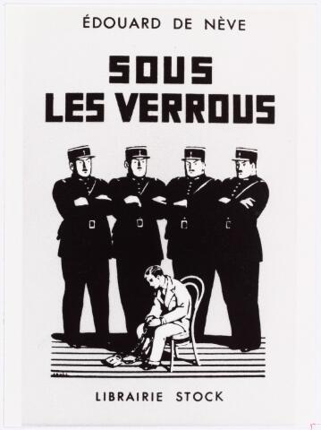 007381 - W. Lenglet (1889-1961) pseudoniem Ed de Nève.  Omslag van Sous Les Verrous.