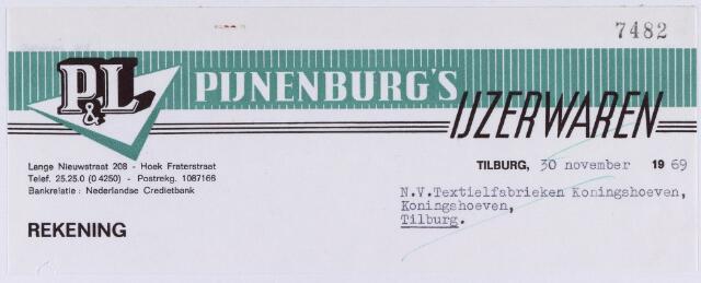 060932 - Briefhoofd. Nota van P & L, Pijnenburg's ijzerwaren, Lange Nieuwstraat 208 voor N.V. Textielfabrieken Koningshoeven, Koningshoeven 77.