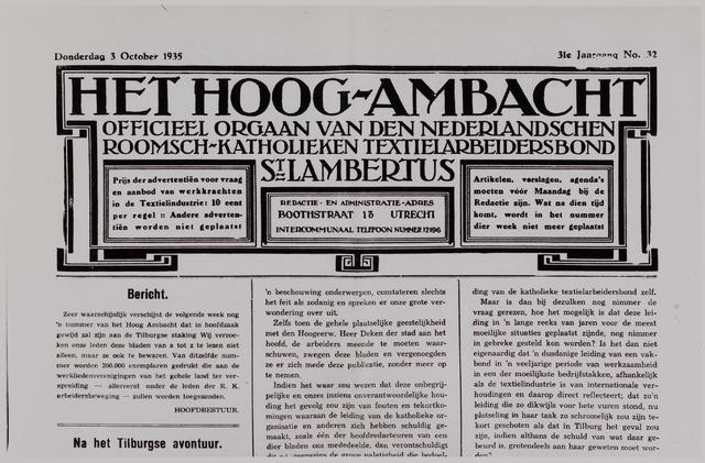 041236 - Vakbeweging. Voorpagina van Het Hoog-Ambacht. Officieel Orgaan van den Nederlandschen Roomsch-Katholieken Textielarbeidersbond St. Lambertus, donderdag 3 october 1935, 31e jaargang no. 32. In 1971 ging St. Lambertus op in de Industriebond N.K.V.