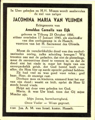 604394 - Tweede Wereldoorlog. Oorlogsslachtoffers. Jacomina Maria van Eijk - van Vlijmen, geboren in Tilburg op 23 oktober 1886 en overleden op 17 januari 1945 ook in Tilburg.  Ze was een van de 16 slachtoffers van een granaatinslag op 17 januari 1945 in de Hasseltstraat, Tilburg.