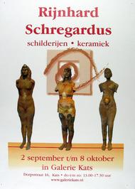 expositie van Rijnhard Schregardus in galerie Kats