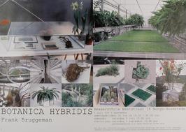 botanica hybridis in De Bewaerschole