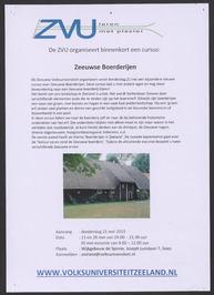 Cursus Zeeuwse Boerderijen, georganiseerd door de Zeeuwse Volksuniversiteit.
