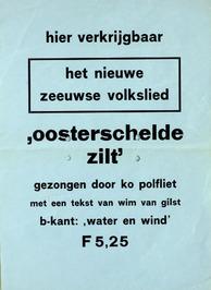 affiche ter verkrijging van het nieuwe Zeeuwse volkslied: Oosterschelde Zilt