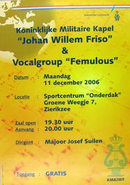 concert door de Kon. Militaire kapel Johan Willem Friso en vocalgroup Femulous
