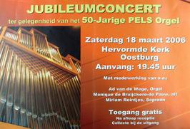 jubileumconcert t.g.v. 50-jarige Pels orgel in de N.H. kerk