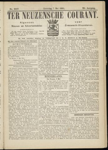 Ter Neuzensche Courant. Algemeen Nieuws- en Advertentieblad voor Zeeuwsch-Vlaanderen / Neuzensche Courant ... (idem) / (Algemeen) nieuws en advertentieblad voor Zeeuwsch-Vlaanderen 1881-05-07