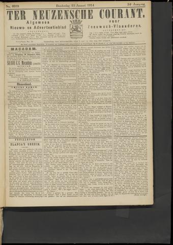 Ter Neuzensche Courant. Algemeen Nieuws- en Advertentieblad voor Zeeuwsch-Vlaanderen / Neuzensche Courant ... (idem) / (Algemeen) nieuws en advertentieblad voor Zeeuwsch-Vlaanderen 1914-01-15