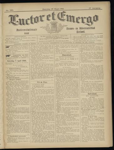 Luctor et Emergo. Antirevolutionair nieuws- en advertentieblad voor Zeeland / Zeeuwsch-Vlaanderen. Orgaan ter verspreiding van de christelijke beginselen in Zeeuwsch-Vlaanderen 1916-03-25
