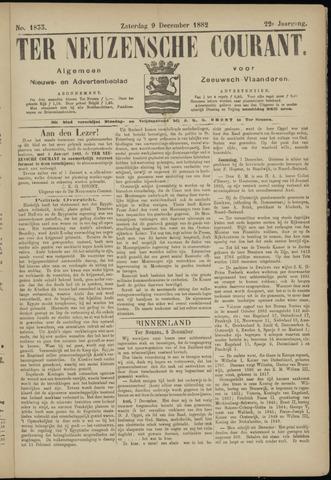 Ter Neuzensche Courant. Algemeen Nieuws- en Advertentieblad voor Zeeuwsch-Vlaanderen / Neuzensche Courant ... (idem) / (Algemeen) nieuws en advertentieblad voor Zeeuwsch-Vlaanderen 1882-12-09