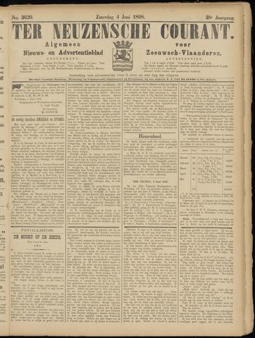Ter Neuzensche Courant. Algemeen Nieuws- en Advertentieblad voor Zeeuwsch-Vlaanderen / Neuzensche Courant ... (idem) / (Algemeen) nieuws en advertentieblad voor Zeeuwsch-Vlaanderen 1898-06-04