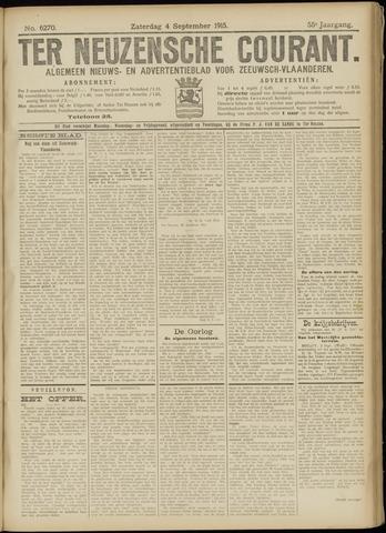 Ter Neuzensche Courant. Algemeen Nieuws- en Advertentieblad voor Zeeuwsch-Vlaanderen / Neuzensche Courant ... (idem) / (Algemeen) nieuws en advertentieblad voor Zeeuwsch-Vlaanderen 1915-09-04