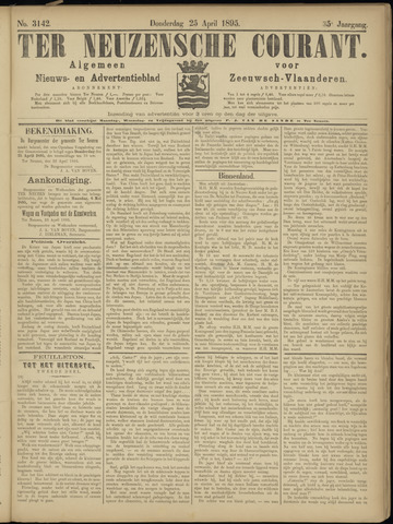 Ter Neuzensche Courant. Algemeen Nieuws- en Advertentieblad voor Zeeuwsch-Vlaanderen / Neuzensche Courant ... (idem) / (Algemeen) nieuws en advertentieblad voor Zeeuwsch-Vlaanderen 1895-04-25