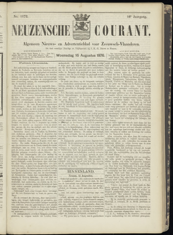 Ter Neuzensche Courant. Algemeen Nieuws- en Advertentieblad voor Zeeuwsch-Vlaanderen / Neuzensche Courant ... (idem) / (Algemeen) nieuws en advertentieblad voor Zeeuwsch-Vlaanderen 1876-08-16