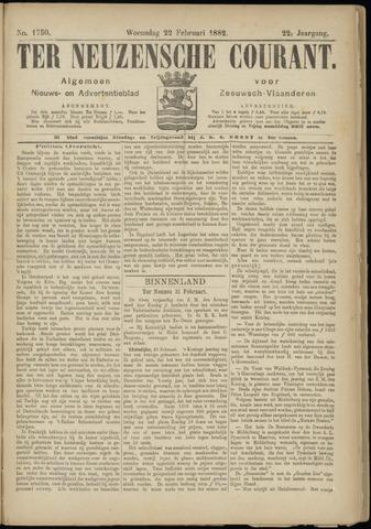 Ter Neuzensche Courant. Algemeen Nieuws- en Advertentieblad voor Zeeuwsch-Vlaanderen / Neuzensche Courant ... (idem) / (Algemeen) nieuws en advertentieblad voor Zeeuwsch-Vlaanderen 1882-02-22