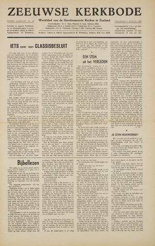 Zeeuwsche kerkbode, weekblad gewijd aan de belangen der gereformeerde kerken/ Zeeuwsch kerkblad 1955-04-01