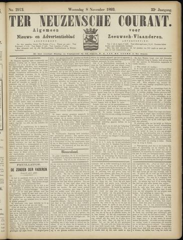 Ter Neuzensche Courant. Algemeen Nieuws- en Advertentieblad voor Zeeuwsch-Vlaanderen / Neuzensche Courant ... (idem) / (Algemeen) nieuws en advertentieblad voor Zeeuwsch-Vlaanderen 1893-11-08