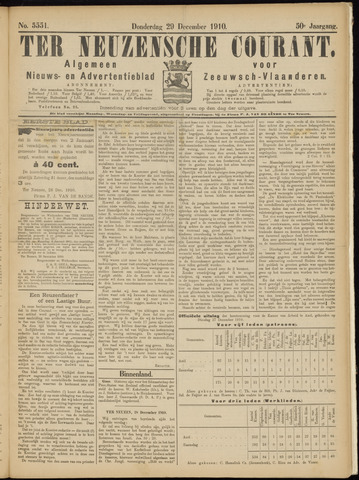 Ter Neuzensche Courant. Algemeen Nieuws- en Advertentieblad voor Zeeuwsch-Vlaanderen / Neuzensche Courant ... (idem) / (Algemeen) nieuws en advertentieblad voor Zeeuwsch-Vlaanderen 1910-12-29