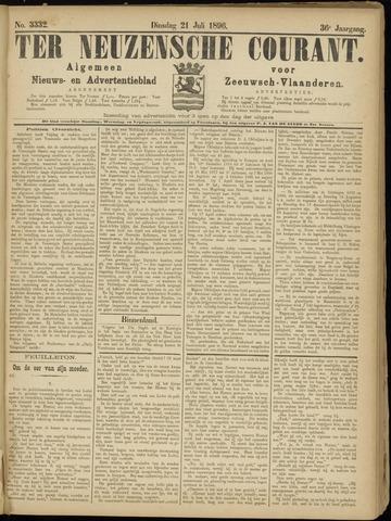 Ter Neuzensche Courant. Algemeen Nieuws- en Advertentieblad voor Zeeuwsch-Vlaanderen / Neuzensche Courant ... (idem) / (Algemeen) nieuws en advertentieblad voor Zeeuwsch-Vlaanderen 1896-07-21