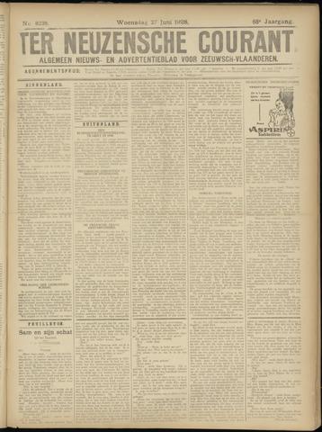 Ter Neuzensche Courant. Algemeen Nieuws- en Advertentieblad voor Zeeuwsch-Vlaanderen / Neuzensche Courant ... (idem) / (Algemeen) nieuws en advertentieblad voor Zeeuwsch-Vlaanderen 1928-06-27