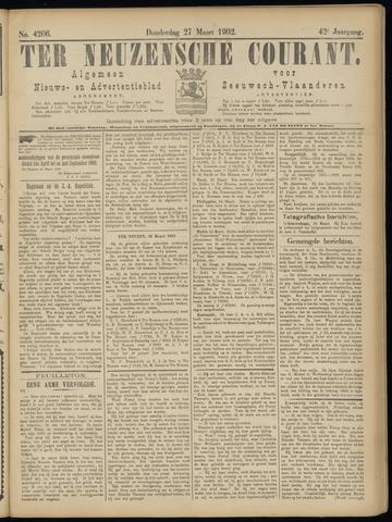 Ter Neuzensche Courant. Algemeen Nieuws- en Advertentieblad voor Zeeuwsch-Vlaanderen / Neuzensche Courant ... (idem) / (Algemeen) nieuws en advertentieblad voor Zeeuwsch-Vlaanderen 1902-03-27