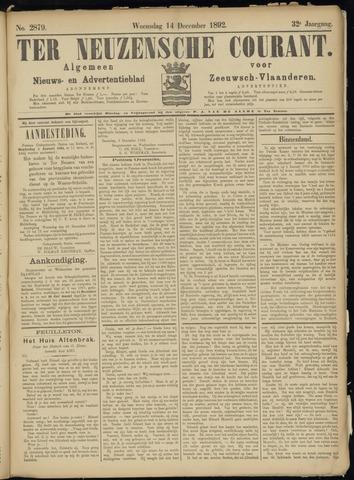 Ter Neuzensche Courant. Algemeen Nieuws- en Advertentieblad voor Zeeuwsch-Vlaanderen / Neuzensche Courant ... (idem) / (Algemeen) nieuws en advertentieblad voor Zeeuwsch-Vlaanderen 1892-12-14