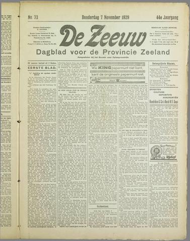 De Zeeuw. Christelijk-historisch nieuwsblad voor Zeeland 1929-11-07